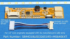"SB44318LED32651R5+MS640EXT, For 15"" LCD originally equipped with LED backlight, 1300 nits"